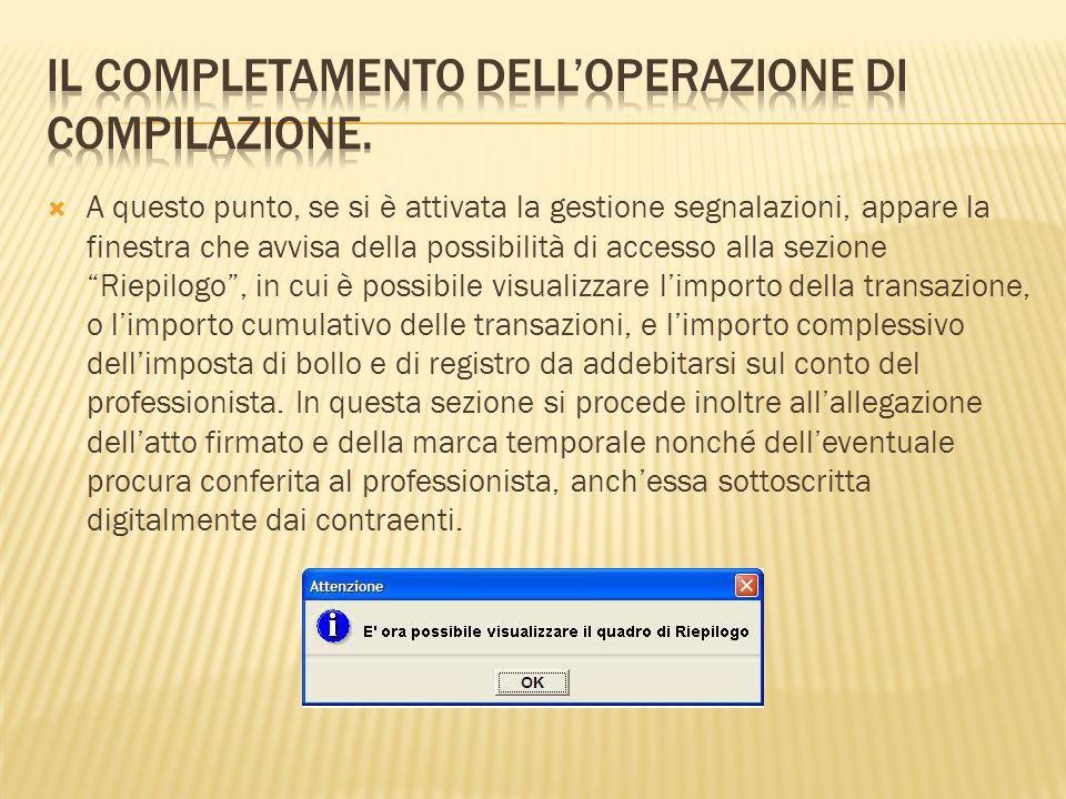 Il completamento dell'operazione di compilazione.