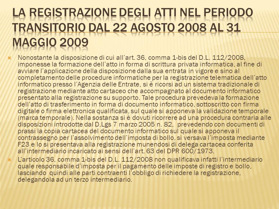 La registrazione degli atti nel periodo transitorio dal 22 agosto 2008 al 31 maggio 2009