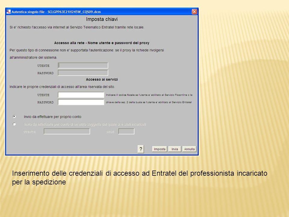 Inserimento delle credenziali di accesso ad Entratel del professionista incaricato per la spedizione