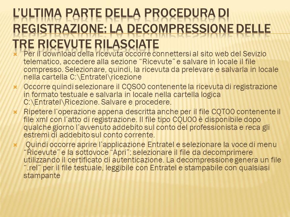 L'ultima parte della procedura di registrazione: la decompressione delle tre ricevute rilasciate