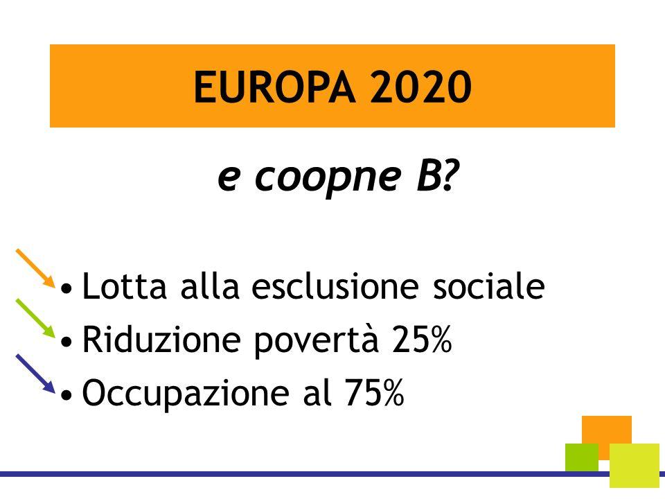 EUROPA 2020 e coopne B Lotta alla esclusione sociale