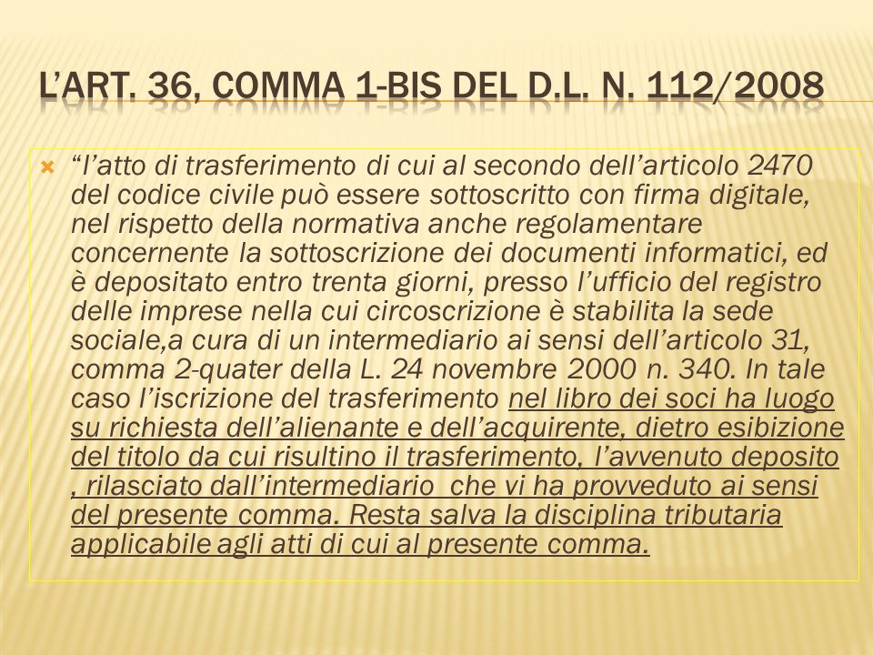 L'art. 36, comma 1-bis del D.L. n. 112/2008