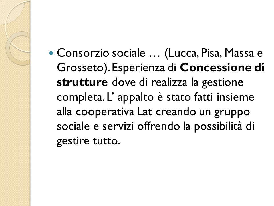 Consorzio sociale … (Lucca, Pisa, Massa e Grosseto)