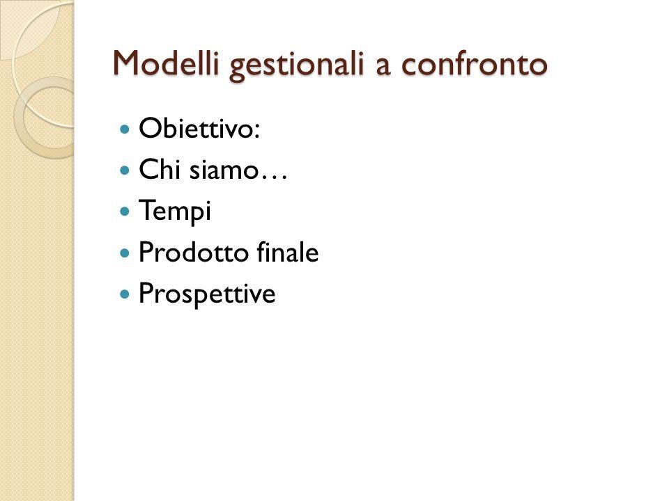 Modelli gestionali a confronto
