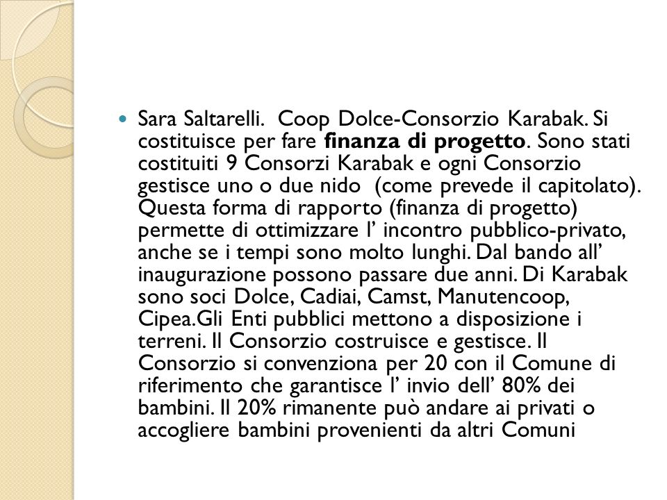 Sara Saltarelli. Coop Dolce-Consorzio Karabak