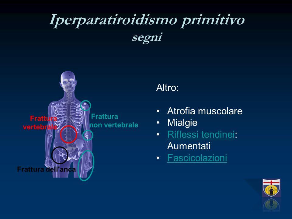 Iperparatiroidismo primitivo segni