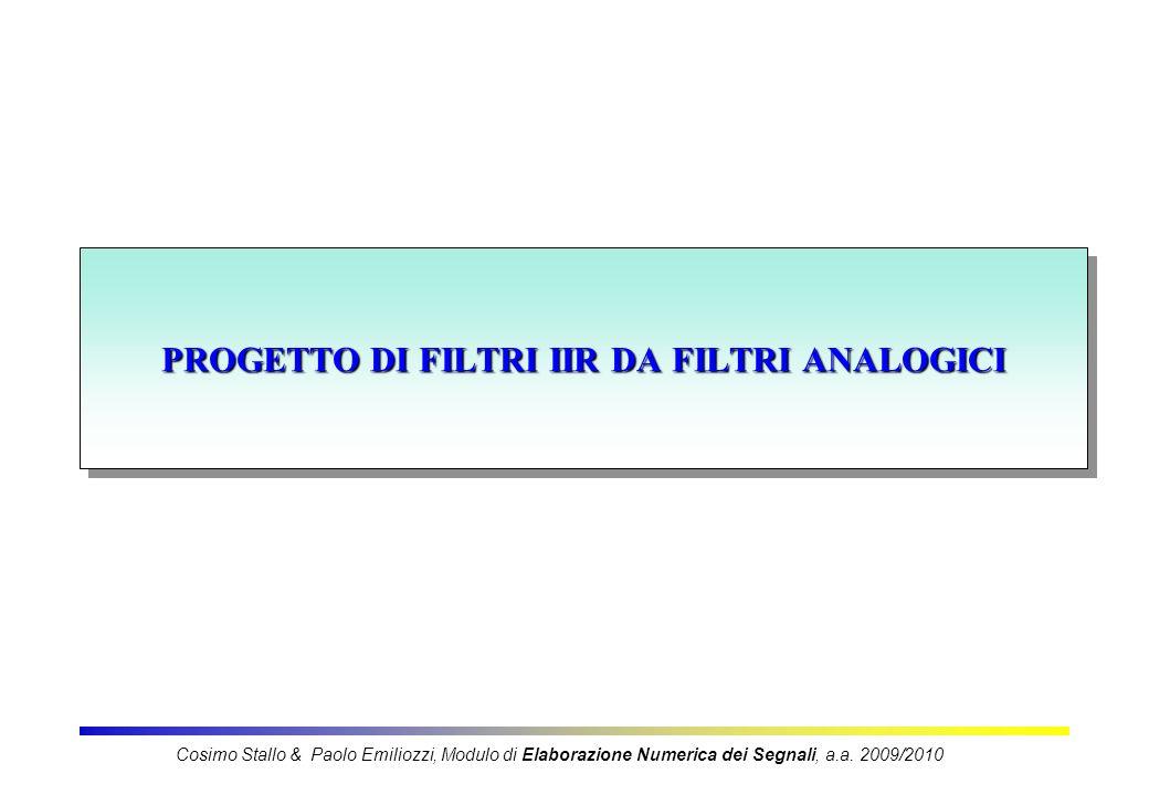 PROGETTO DI FILTRI IIR DA FILTRI ANALOGICI