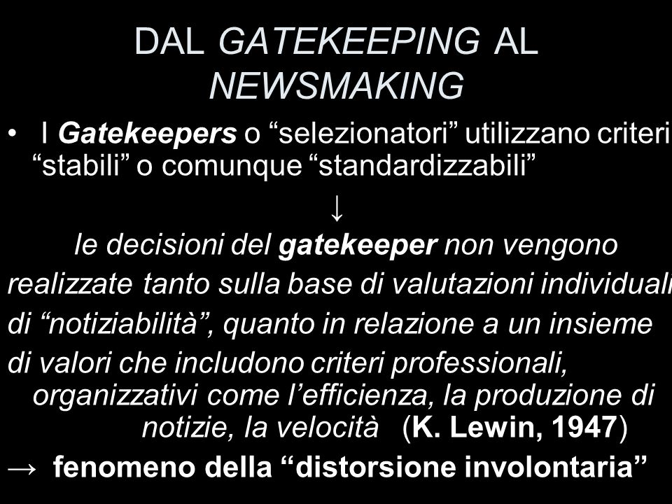 DAL GATEKEEPING AL NEWSMAKING