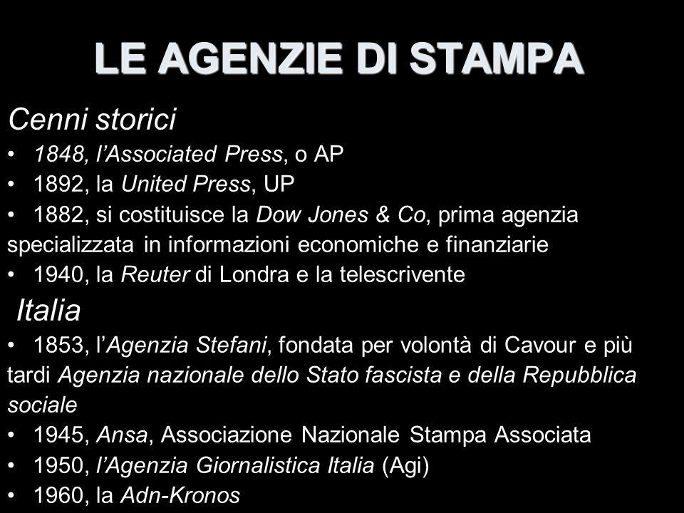 LE AGENZIE DI STAMPA Cenni storici Italia