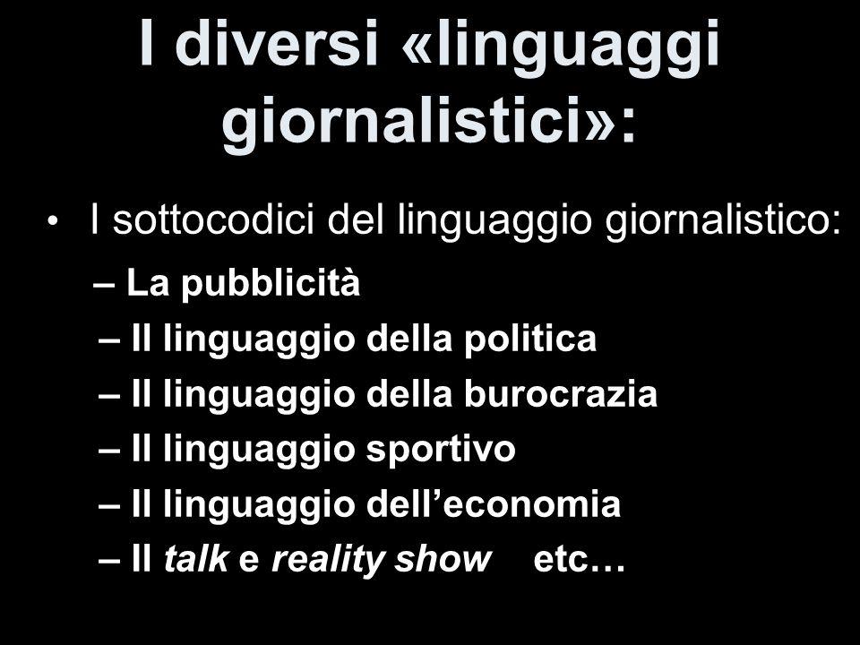 I diversi «linguaggi giornalistici»:
