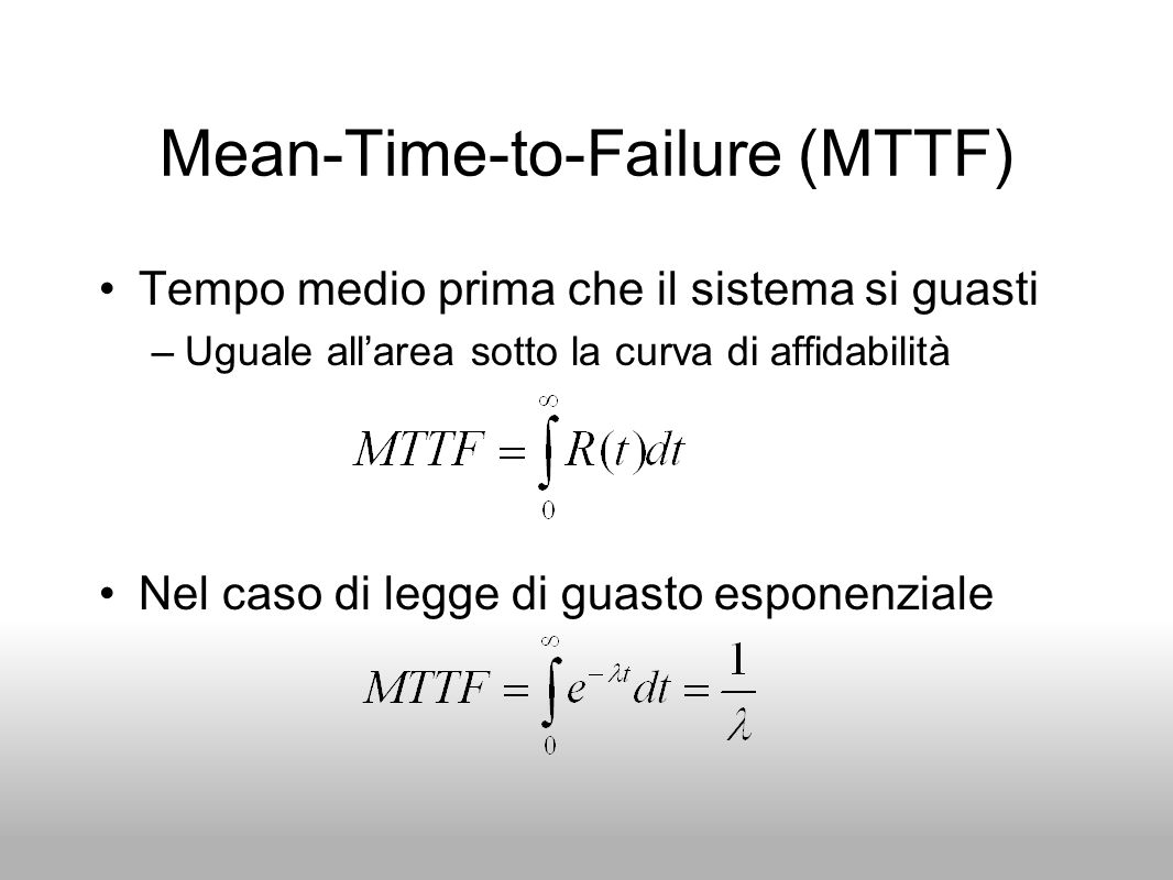Mean-Time-to-Failure (MTTF)