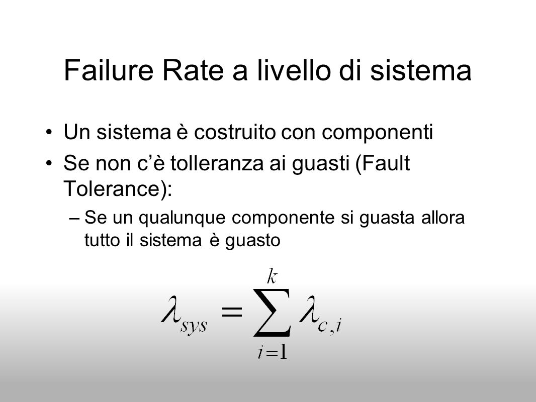 Failure Rate a livello di sistema