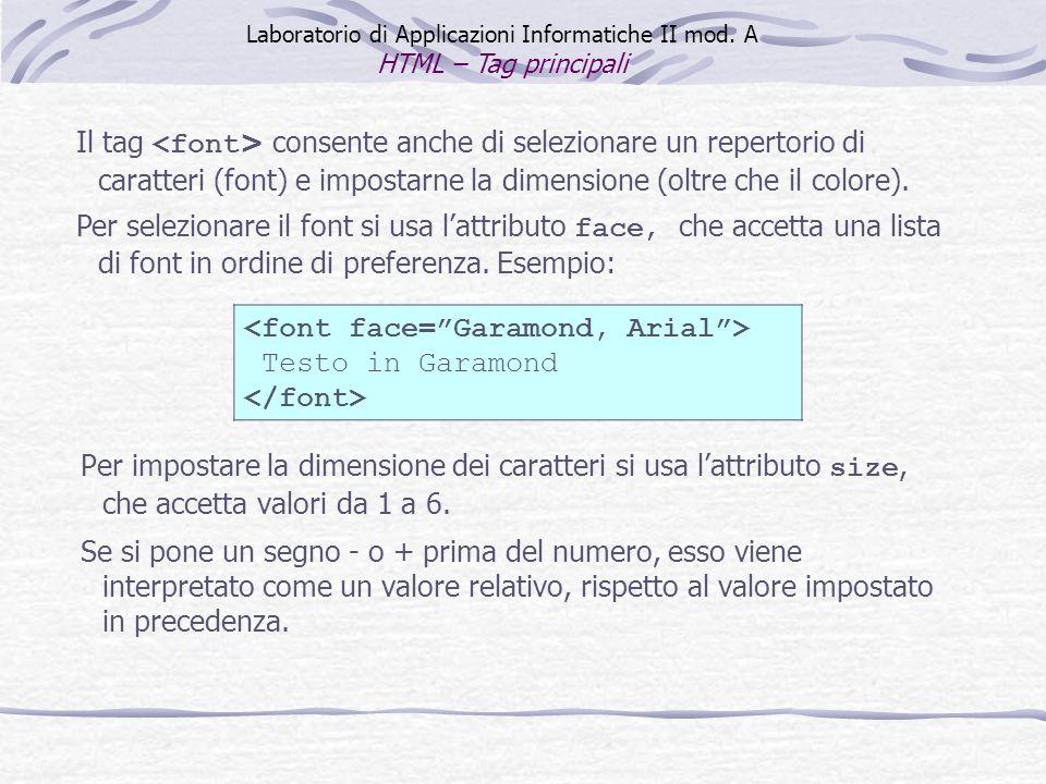 <font face= Garamond, Arial > Testo in Garamond </font>