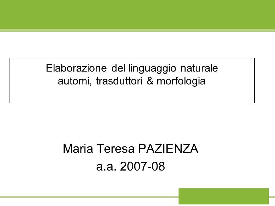 Elaborazione del linguaggio naturale automi, trasduttori & morfologia