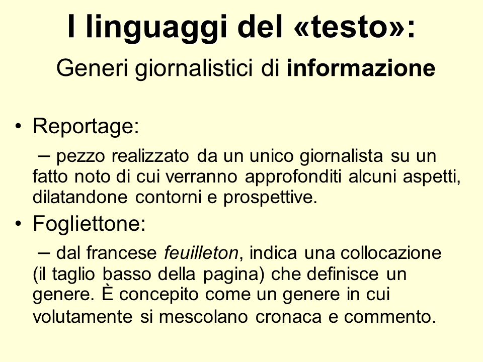 I linguaggi del «testo»: Generi giornalistici di informazione
