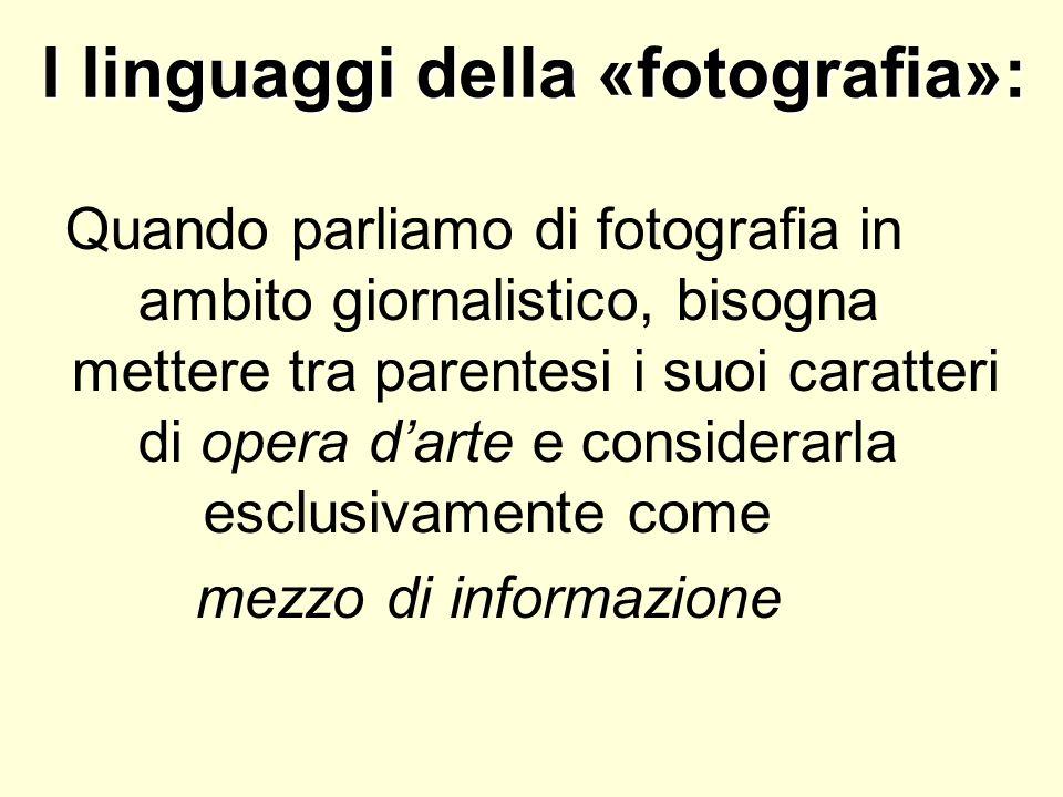 I linguaggi della «fotografia»: