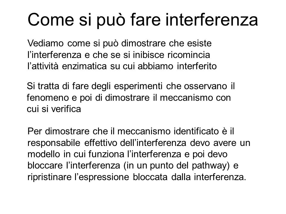 Come si può fare interferenza