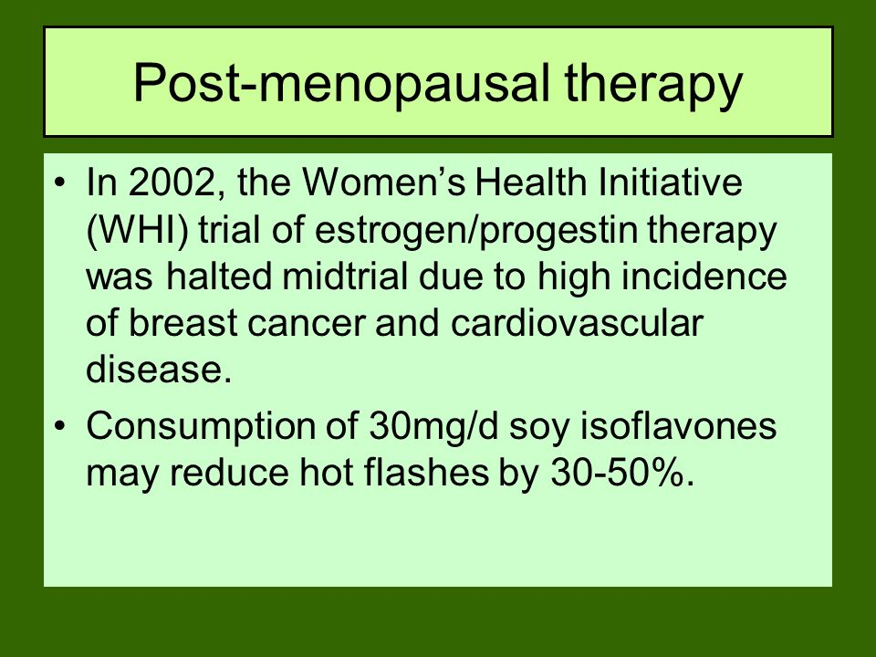 Post-menopausal therapy