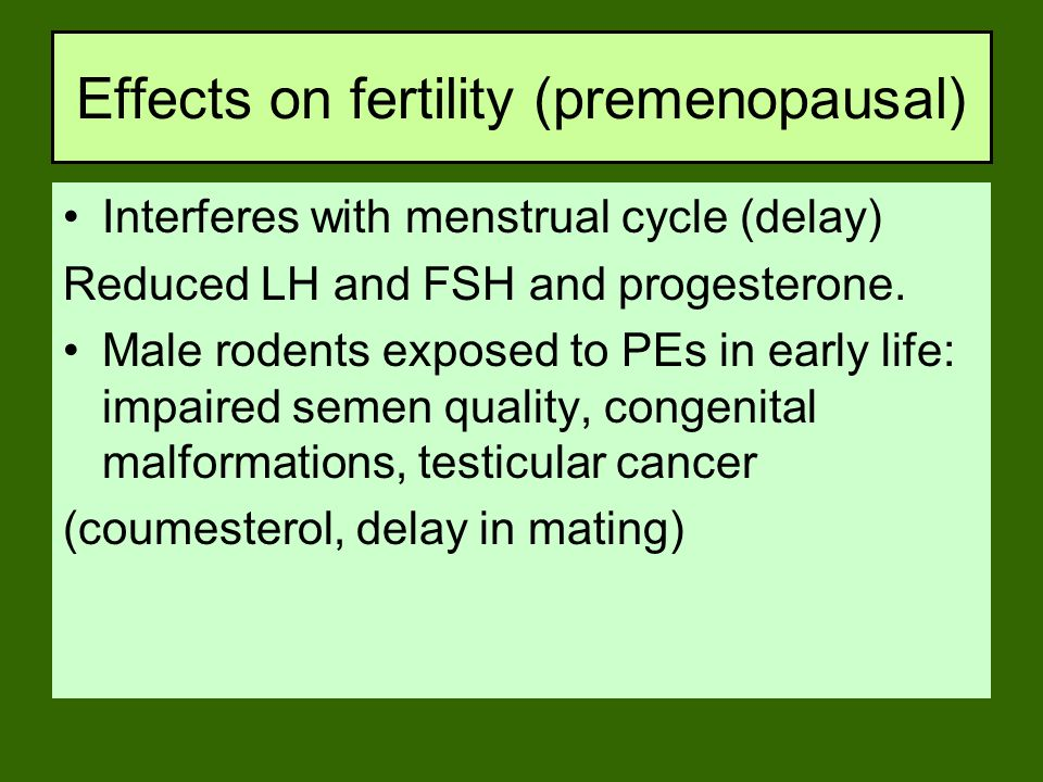 Effects on fertility (premenopausal)