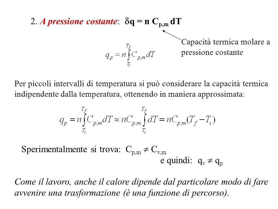 2. A pressione costante: q = n Cp,m dT