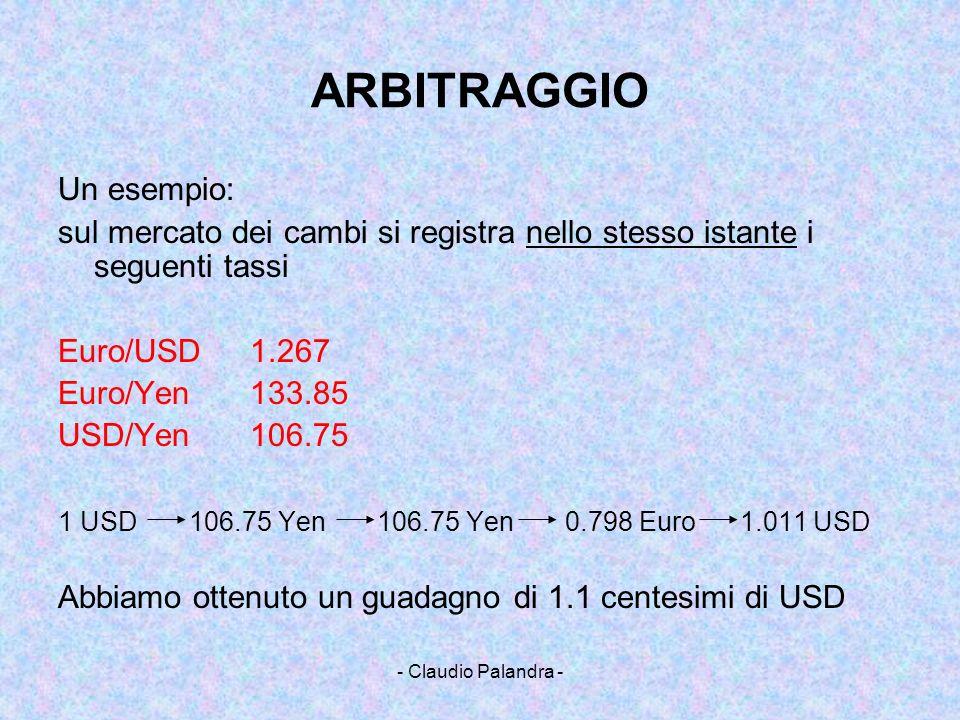 ARBITRAGGIO Un esempio: