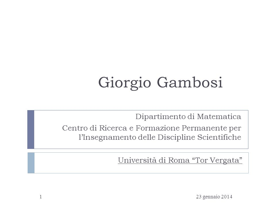 Giorgio Gambosi Dipartimento di Matematica