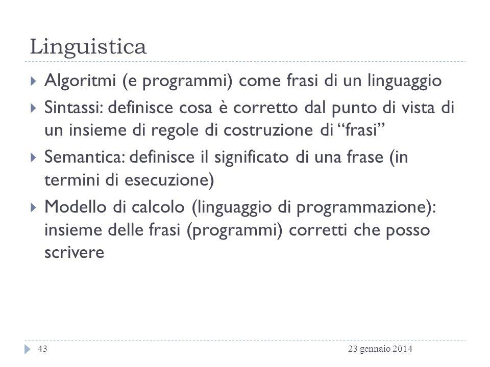 Linguistica Algoritmi (e programmi) come frasi di un linguaggio