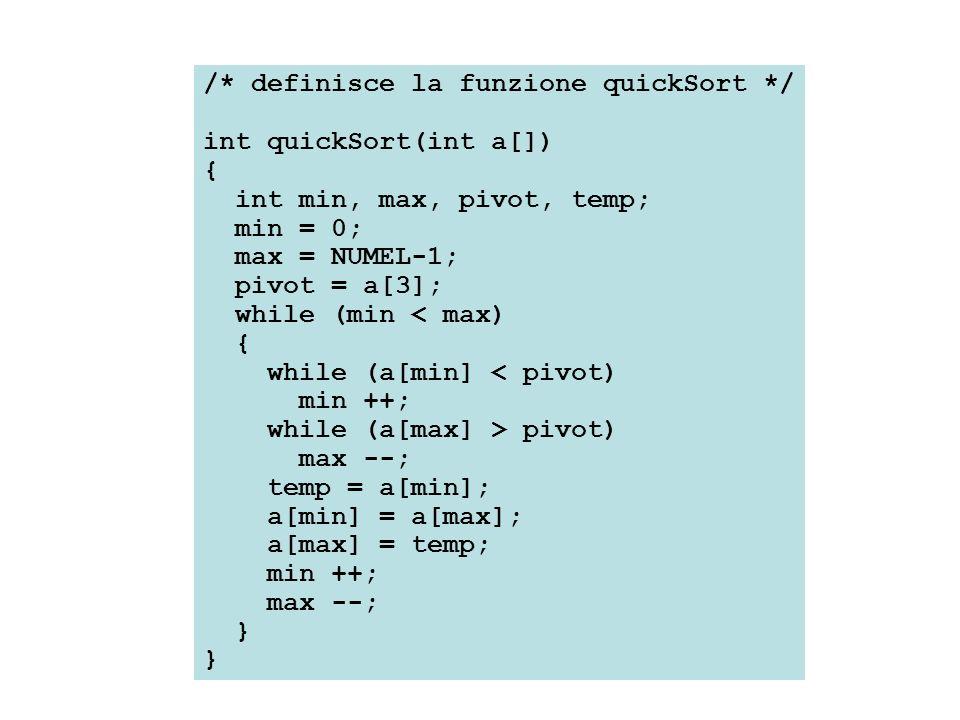 /* definisce la funzione quickSort */