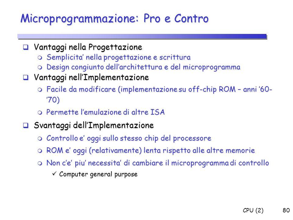 Microprogrammazione: Pro e Contro