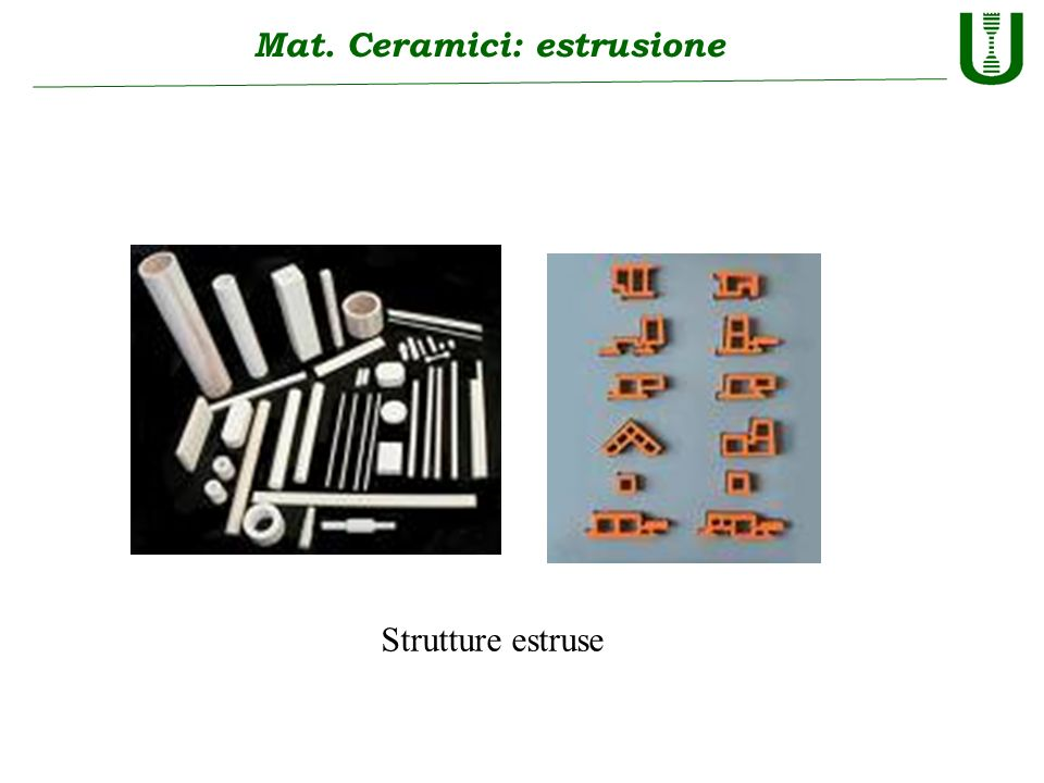 Mat. Ceramici: estrusione