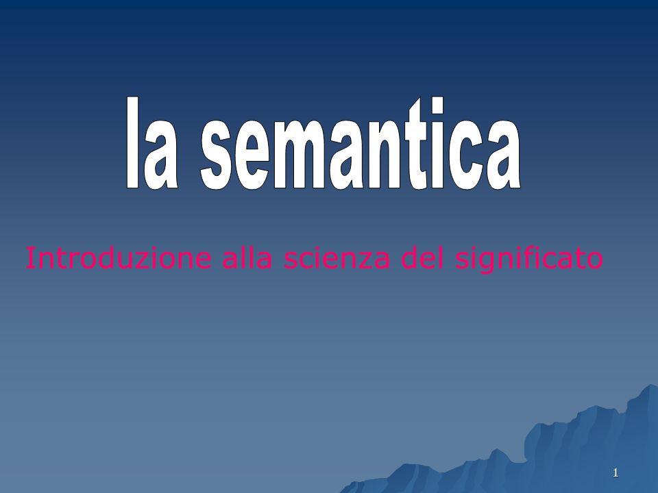 la semantica Introduzione alla scienza del significato