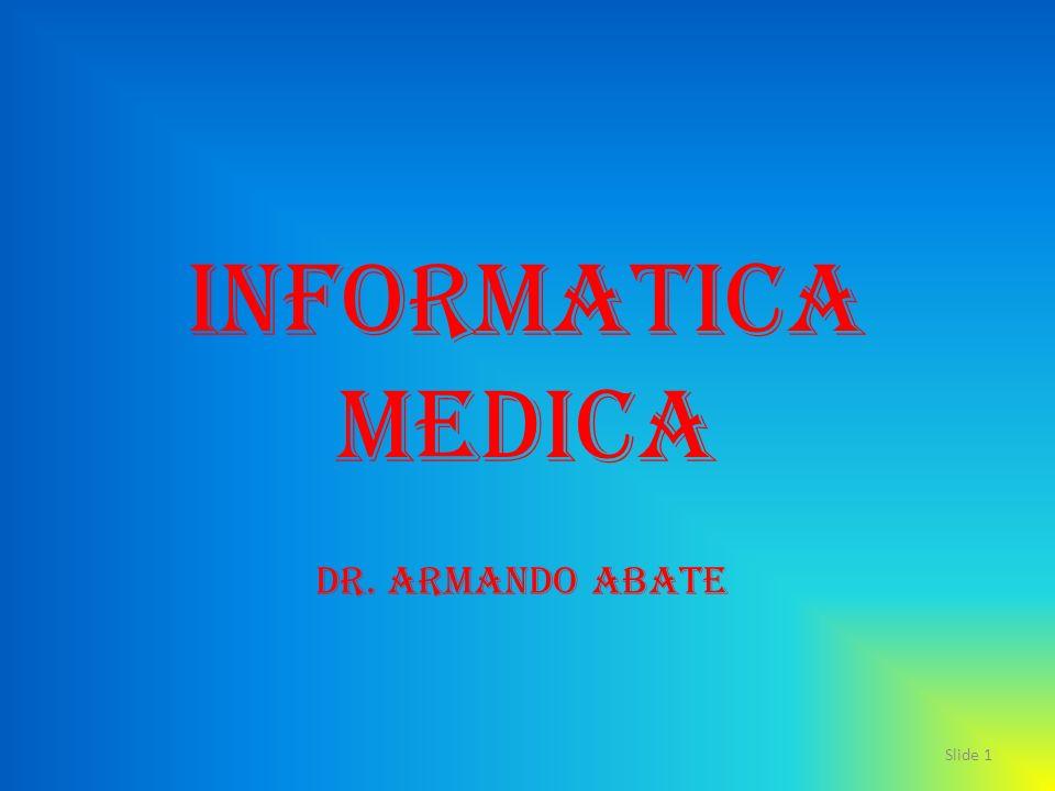 Informatica Medica Dr. Armando Abate