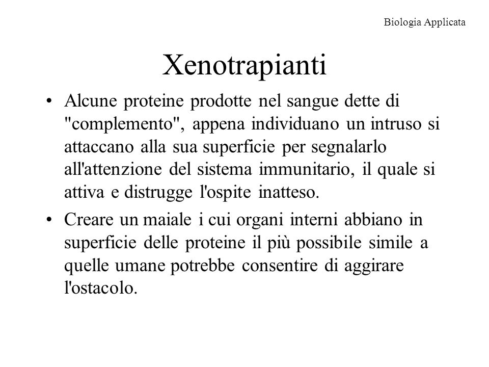 Biologia Applicata Xenotrapianti.