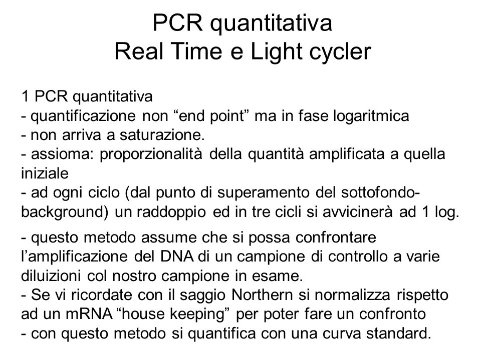 PCR quantitativa Real Time e Light cycler
