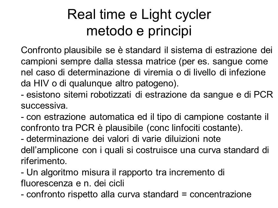 Real time e Light cycler metodo e principi