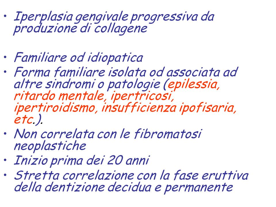 Iperplasia gengivale progressiva da produzione di collagene