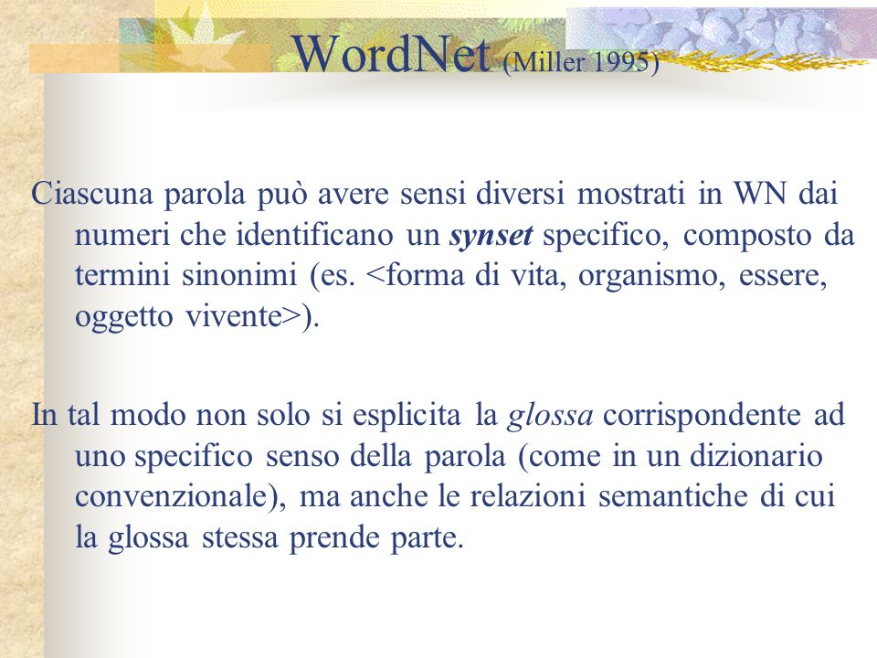 WordNet (Miller 1995)
