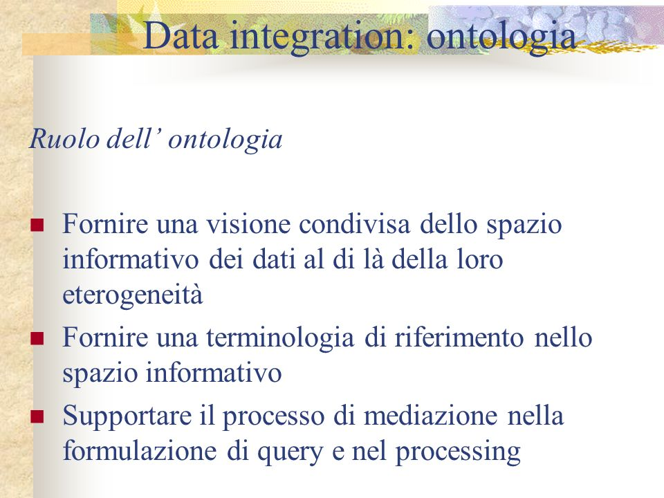 Data integration: ontologia