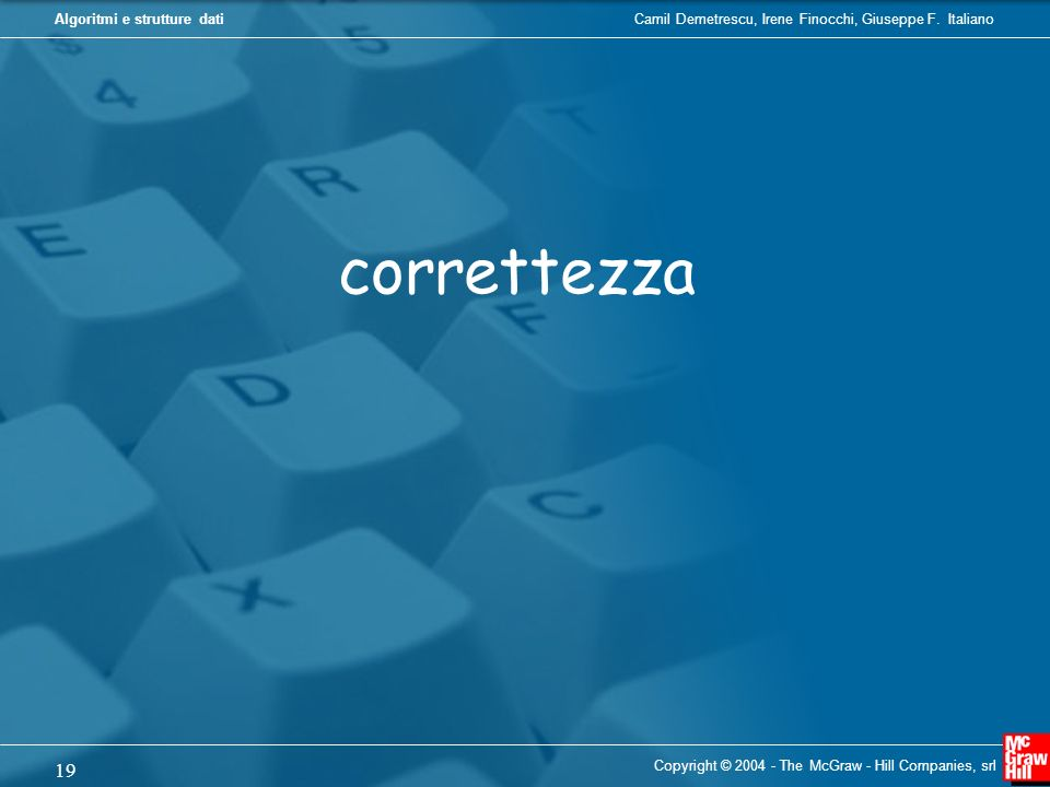 correttezza Copyright © 2004 - The McGraw - Hill Companies, srl