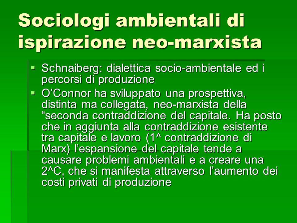 Sociologi ambientali di ispirazione neo-marxista