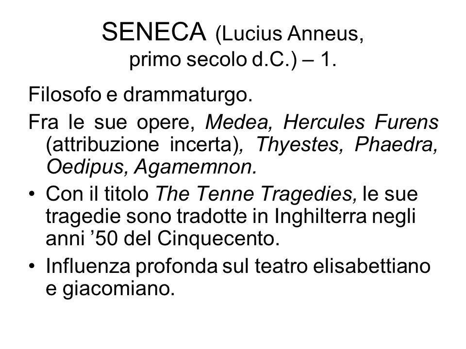 SENECA (Lucius Anneus, primo secolo d.C.) – 1.