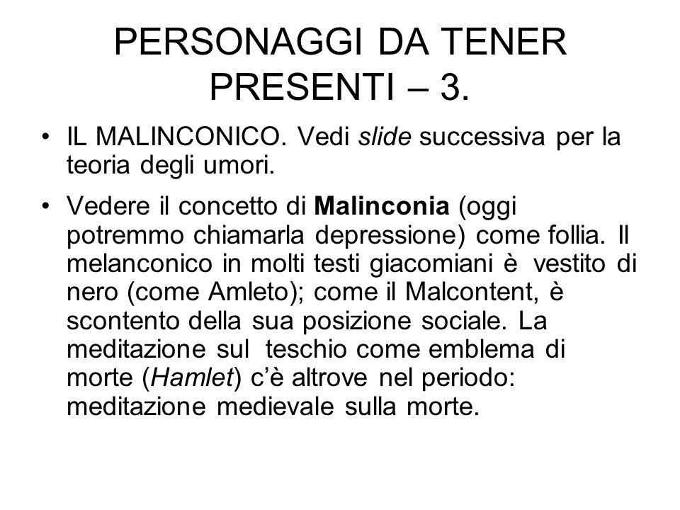 PERSONAGGI DA TENER PRESENTI – 3.
