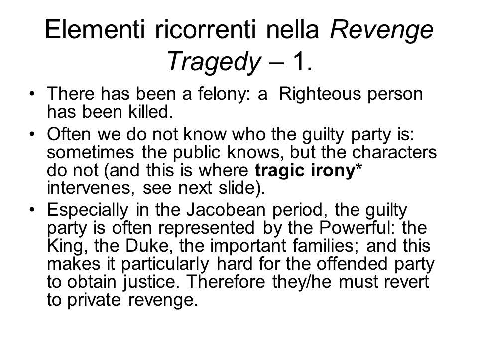 Elementi ricorrenti nella Revenge Tragedy – 1.
