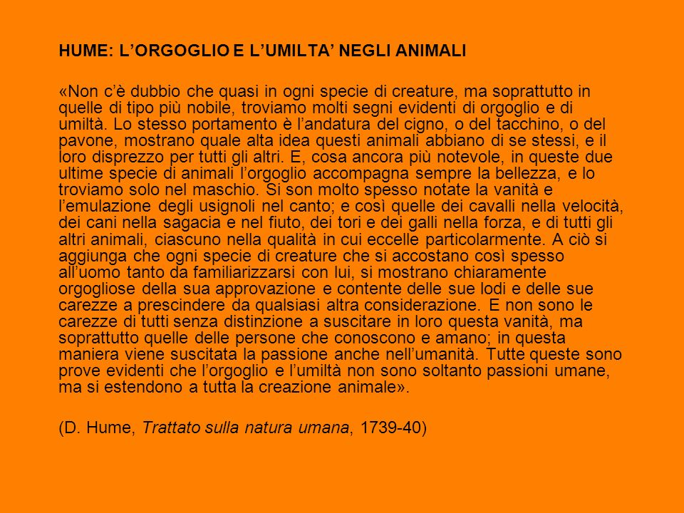 HUME: L'ORGOGLIO E L'UMILTA' NEGLI ANIMALI