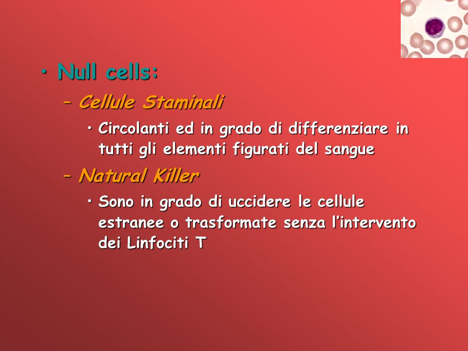 Null cells: Cellule Staminali Natural Killer