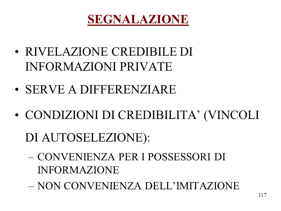 RIVELAZIONE CREDIBILE DI INFORMAZIONI PRIVATE SERVE A DIFFERENZIARE
