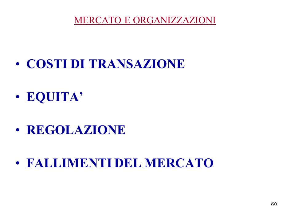 MERCATO E ORGANIZZAZIONI