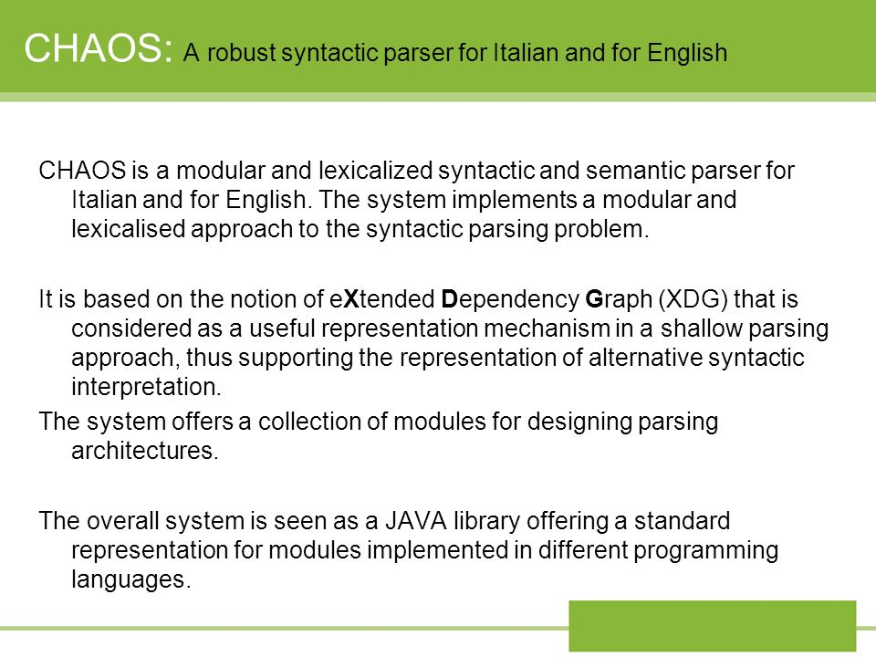 CHAOS: A robust syntactic parser for Italian and for English