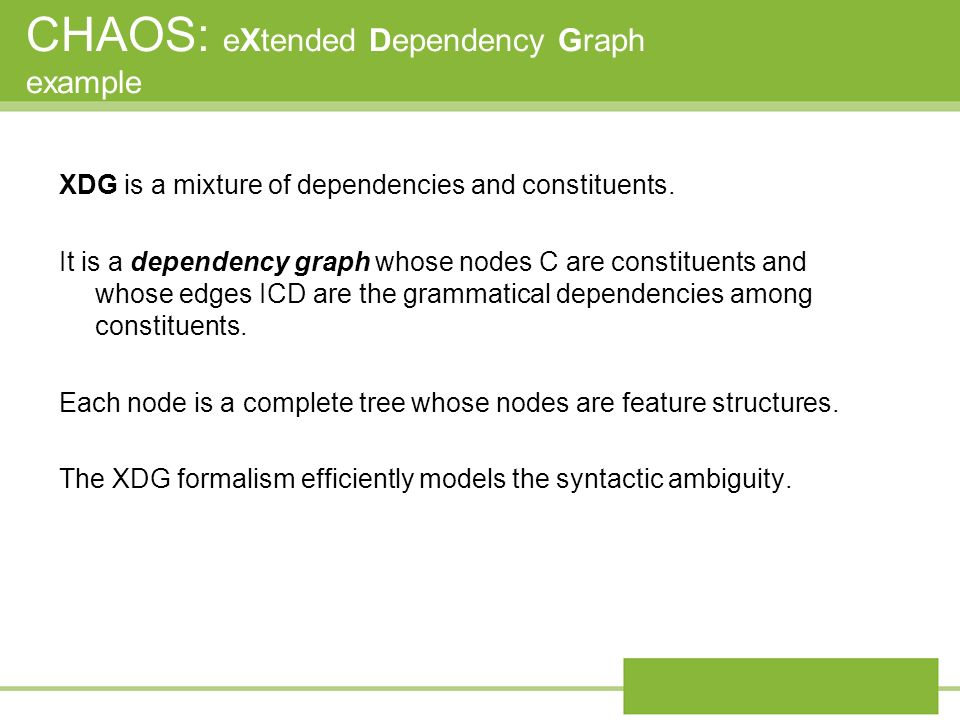 CHAOS: eXtended Dependency Graph example