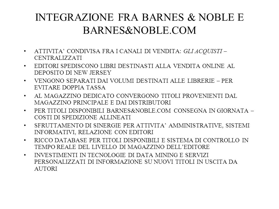 INTEGRAZIONE FRA BARNES & NOBLE E BARNES&NOBLE.COM
